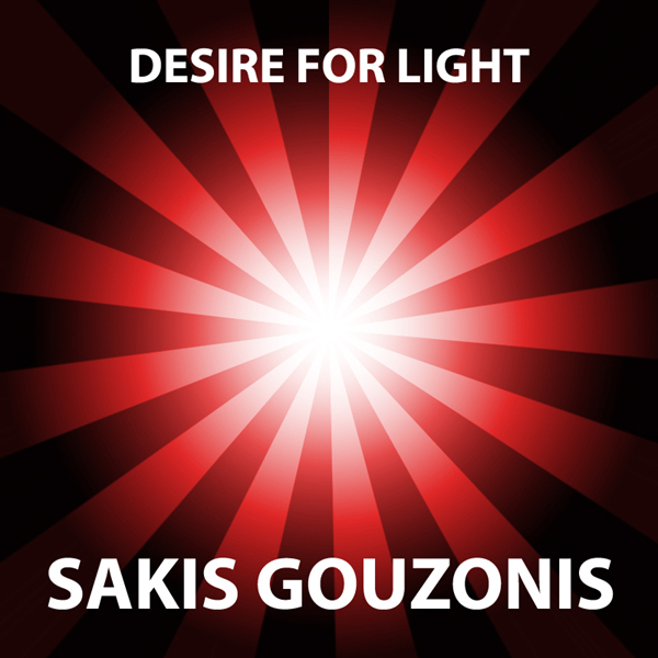 Album cover of Desire For Light by Sakis Gouzonis